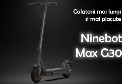 Trotineta electrica Ninebot Max G30: in curand in Romania